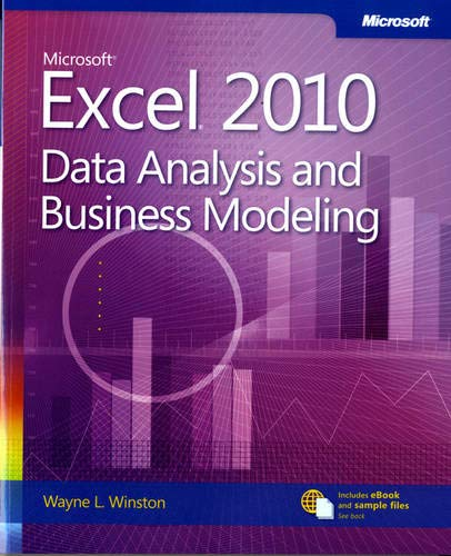 Microsoft Excel 2010 Data Analysis and Business Modeling...