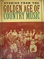 Stories from Golden Age of Country [DVD] [Import]