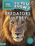 Predators And Prey. Bbc Earth Do You Know..?   -...
