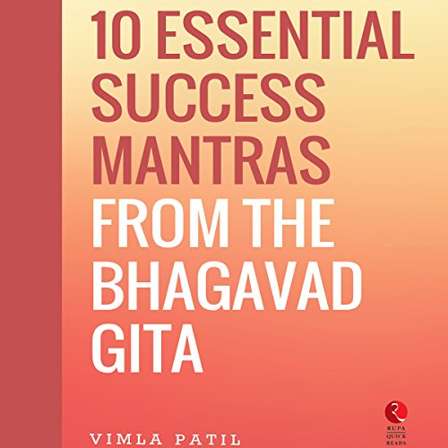 10 Essential Success Mantras from the Bhagavad Gita (Rupa Quick Reads) audiobook cover art
