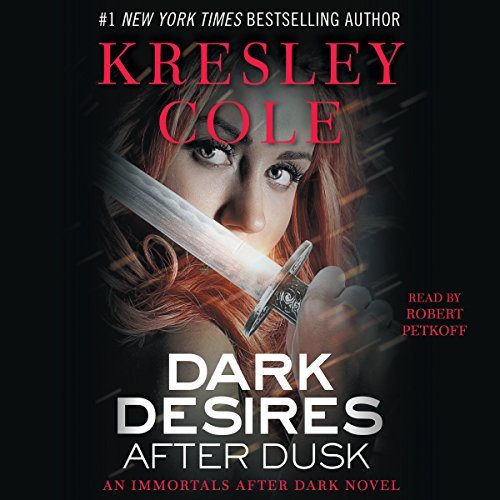 Dark Desires After Dusk: Immortals After Dark, Book 6 audiobook cover art