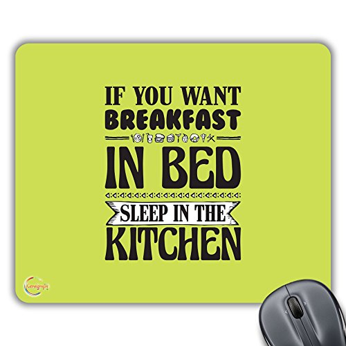 CP362 se vuoi la colazione a letto Sleep in the Kitchen novelty Gift stampato PC computer portatile del mouse pad