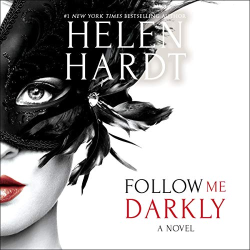 Follow Me Darkly Audiobook By Helen Hardt cover art