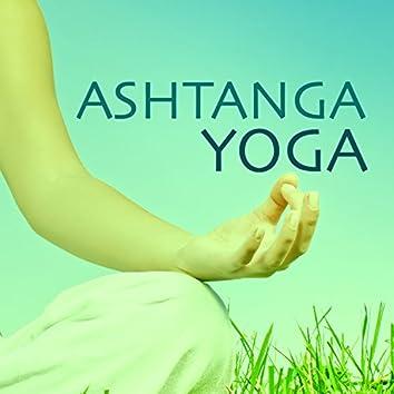 Ashtanga Yoga - Yogic New Age Sounds of Nature Music for Deep Relaxation & Meditation