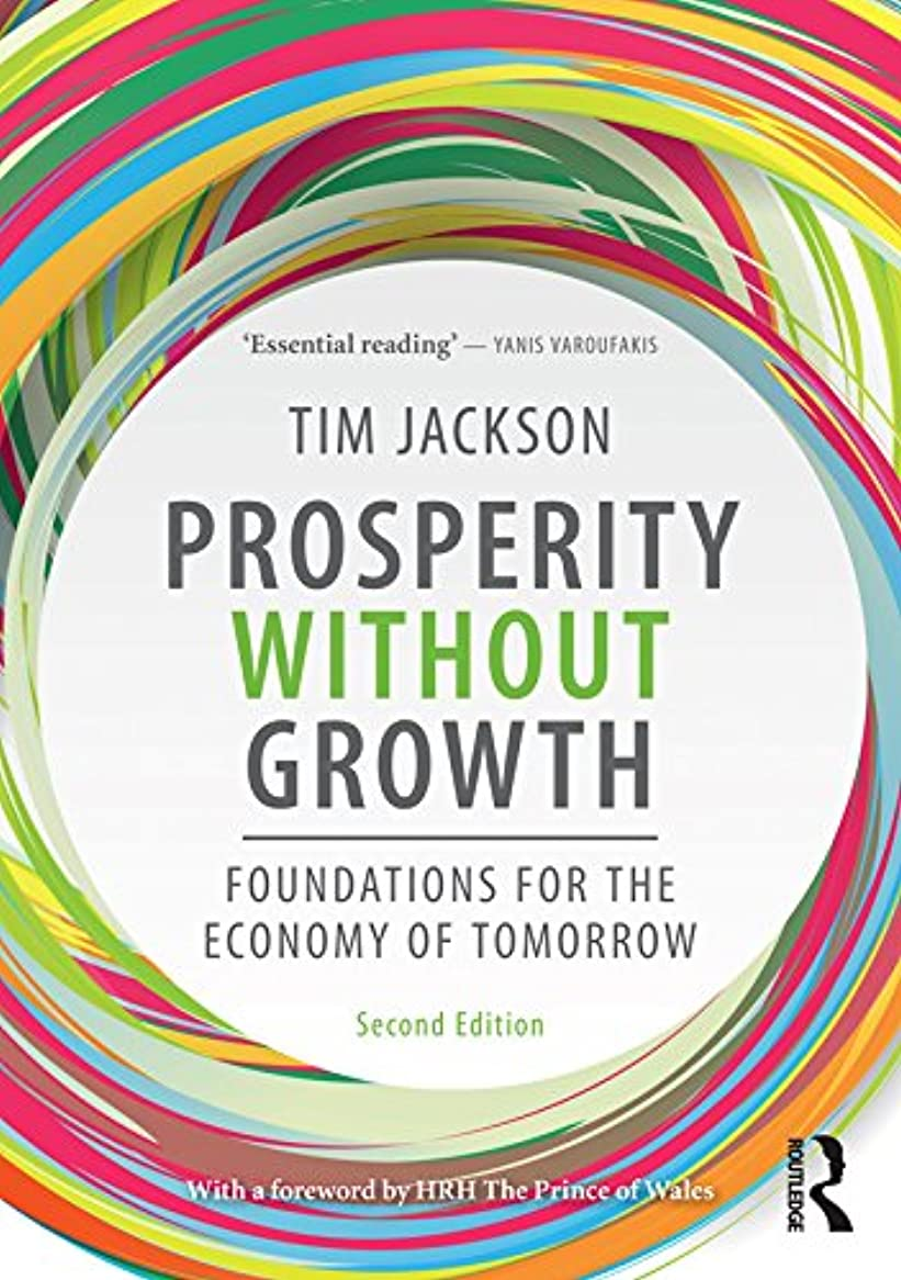 沈黙テザースーツケースProsperity without Growth: Foundations for the Economy of Tomorrow (English Edition)