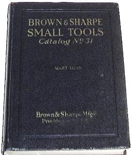Brown & Sharpe Small Tools Catalog No. 31