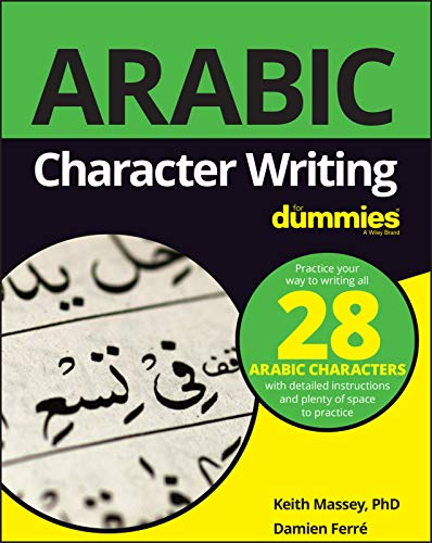 Compare Textbook Prices for Arabic Character Writing For Dummies For Dummies Language & Literature 1 Edition ISBN 9781119475330 by Massey, Keith,Ferré, Damien