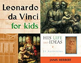 Leonardo da Vinci for Kids: His Life and Ideas, 21 Activities (For Kids series) (English Edition)