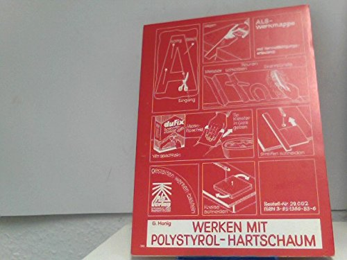 Werken mit Polystyrol-Hartschaum