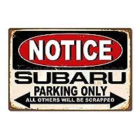 SUDISSKM ホームデコレーションウォールデコレーションティンサインお知らせスバル駐車場自動車ガレージヴィンテージレトロアルミメタルサインノベルティメタルスタンダード