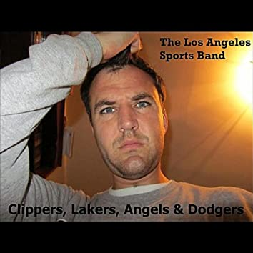 Clippers, Lakers, Angels & Dodgers