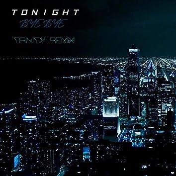 Tonight (Bye Bye)