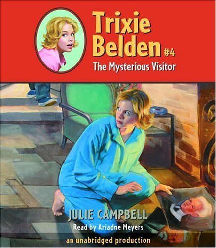The Mysterious Visitor (Trixie Belden) by Campbell Julie (2005-03-22) Audio CD