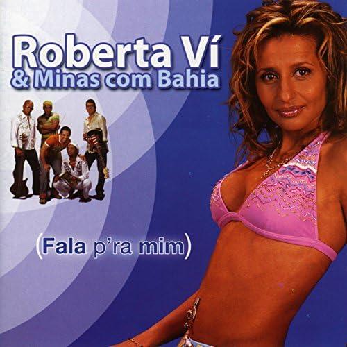 Roberta Vi & Minas com Bahia