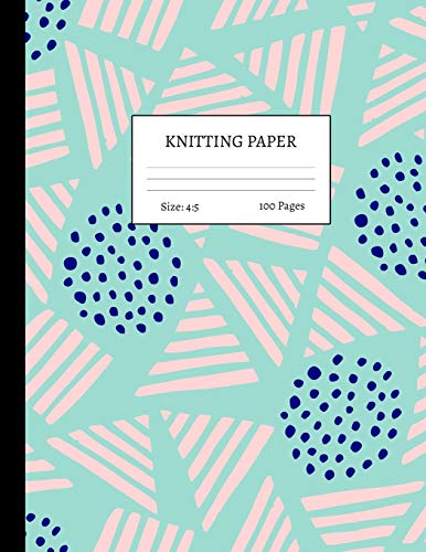 Knitting Paper: Graph Notebook and Journal for Patterns | 4:5 Ratio | 100 pages | Letter Format 8.5'x11' | Cover Design Code 00046
