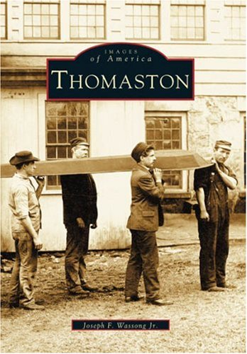 Thomaston  (CT)   (Images of America)