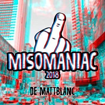 Misomaniac 2018