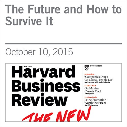 The Future and How to Survive It audiobook cover art