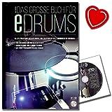 Das große Buch für E-Drums / Elektronisches Schlagzeug für Anfänger (hier bleibt keine Frage offen) mit CD von Ralf Mersch - mit bunter...