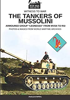 The tankers of Mussolini: Armoured group