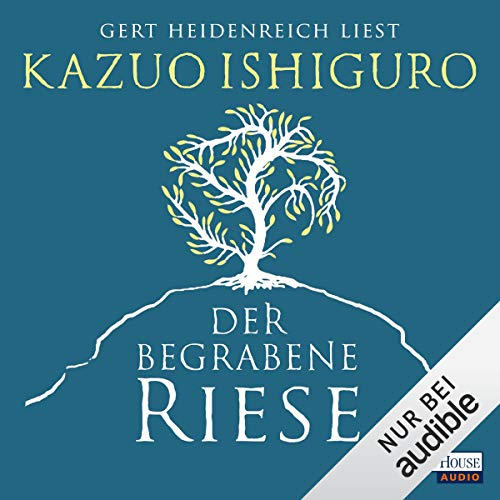 Der begrabene Riese                   By:                                                                                                                                 Kazuo Ishiguro                               Narrated by:                                                                                                                                 Gert Heidenreich                      Length: 13 hrs and 25 mins     Not rated yet     Overall 0.0