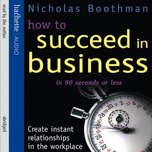 How to Succeed in Business in 90 Seconds or Less audiobook cover art