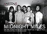Maroon 5: Midnight Miles