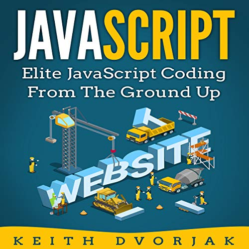 JavaScript: Elite JavaScript Coding from the Ground Up audiobook cover art