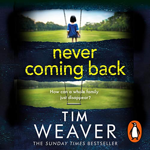 Never Coming Back     David Raker, Book 4              By:                                                                                                                                 Tim Weaver                               Narrated by:                                                                                                                                 Joe Coen,                                                                                        Adam James                      Length: 14 hrs and 14 mins     34 ratings     Overall 4.6