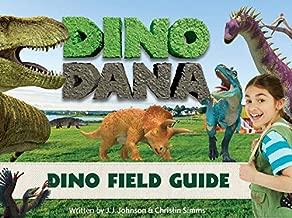 Dino Dana: A Field Guide into Science and Adventure