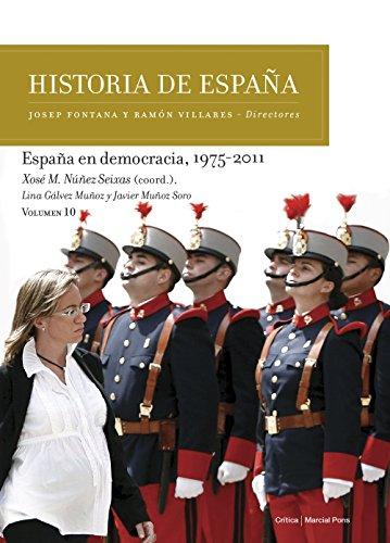 España en democracia, 1975-2011: Historia de España Vol. 10 eBook ...