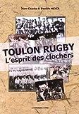 Toulon rugby : l'esprit des clochers