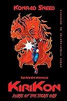 The Fire Eye Kronicles: Kirikon: Kurse of the Tigris Orb