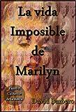 La vida imposible de Marilyn