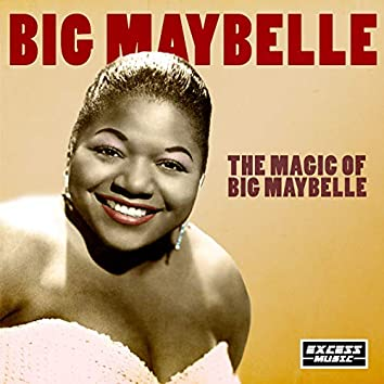 The Magic of Big Maybelle