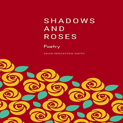 Shadows and Roses: Poetry Titelbild