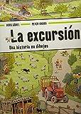 excursion, La: Una historia en dibujos (Pequeñologuez)