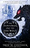 The Huntsman and the She-Wolf (1) (Hunter's...