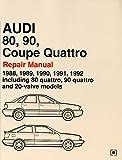 Audi 80, 90, Coupe Quattro Official Factory Repair Manual 1988-92: Including 80 Quattro, 90 Quattro and 20-valve Models (Audi Workshop Manuals)