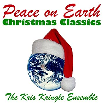 Peace on Earth Christmas Classics