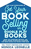 Get Your Book Selling on Google Play Books (Book Sales Supercharged #5) (English Edition)