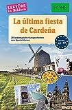PONS La última fiesta de Cardeña: 20 typisch spanische Kurzgeschichten zum Sprachenlernen (PONS Lektüre in Bildern) - Sonsoles Gómez Cabornero