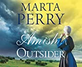 Amish Outsider (River Haven, Band 1) - Marta Perry