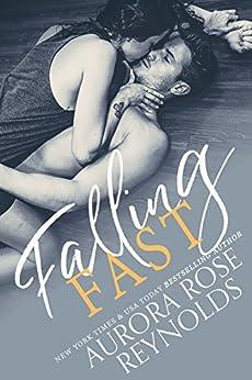 Falling Fast (English Edition) van [Aurora Rose Reynolds]