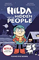 Hilda and the Hidden People: Hilda Netflix Tie-In 1 (Hilda Tie-In)