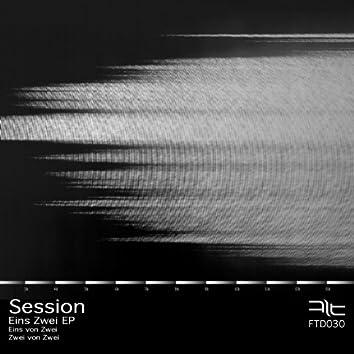 Session - Eins Zwei