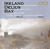 Ireland/Delius/Bax: British Ce
