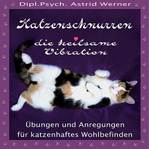 Katzenschnurren. Die heilsame Vibration Titelbild
