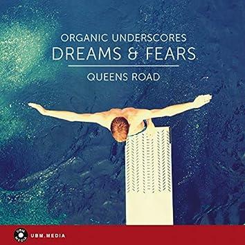 Dreams & Fears - Organic Underscores