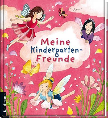 Meine Kindergarten-Freunde: Feen (Freundebuch für den Kindergarten und die Kita: Meine Kindergarten-Freunde für Mädchen und Jungen)